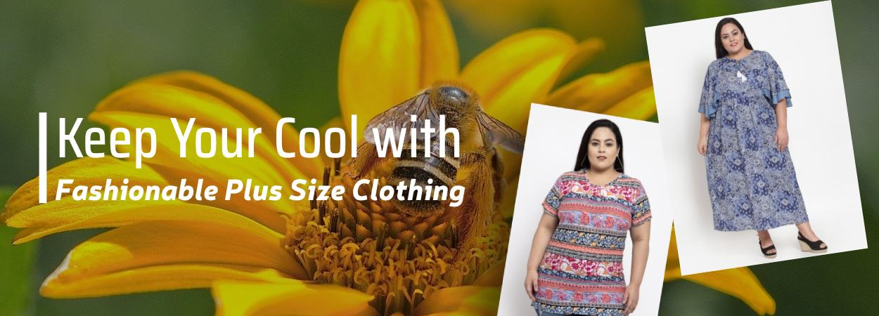 Keep Your Cool with Fashionable Plus Size Clothing