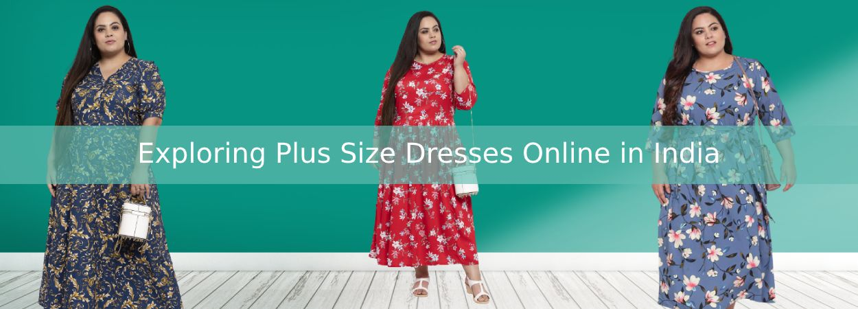 Exploring Plus Size Dresses Online in India