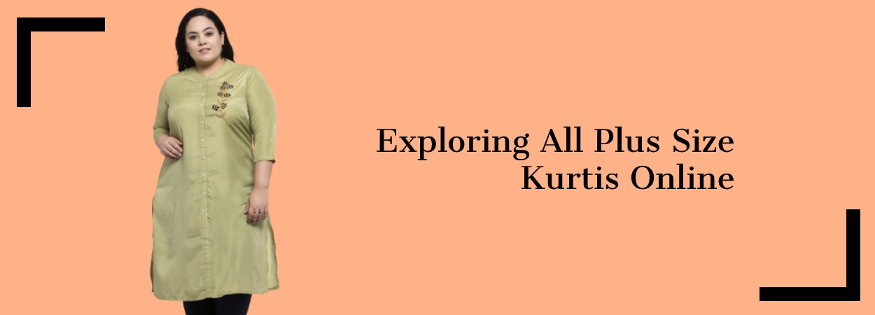 Exploring All Plus Size Kurtis Online