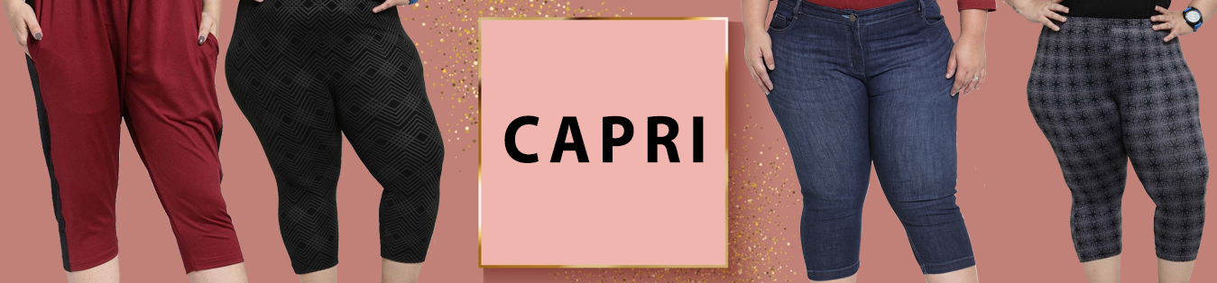 To Flaunt Your Beautiful Curves Get Plus Size Women Capri