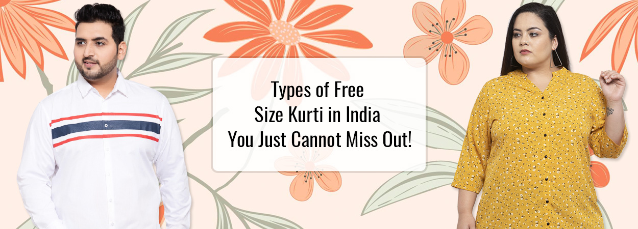 Types of Free Size Kurti in India You Just Cannot Miss Out!